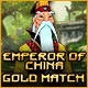 Emperor of China Gold Match