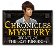 chronicles of mystery: secret of the lost kingdom