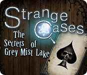 strange cases: the secrets of grey mist lake