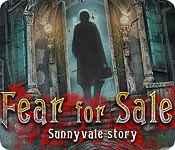 fear for sale: sunnyvale story
