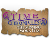 Time Chronicles: The Missing Mona Lisa