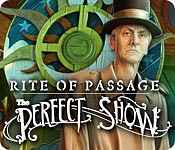 Rite of Passage: The Perfect Show