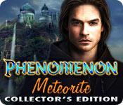 Phenomenon: Meteorite Collector's Edition