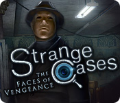 strange cases: the faces of vengeance