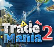 Trade Mania 2