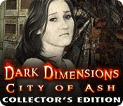 dark dimensions: city of ash collector's edition