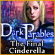 Dark Parables: The Final Cinderella