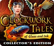 Clockwork Tales: Of Glass and Ink Collector's Edition