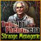 Twilight Phenomena: Strange Menagerie