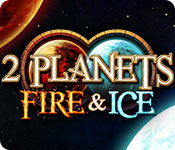 2 Planets Fire & Ice