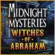 Midnight Mysteries: Witches of Abraham