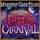 Mystery Case Files®: Fate's Carnival