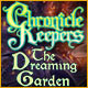 Chronicle Keepers: The Dreaming Garden