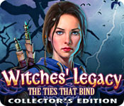Witches' Legacy: The Ties That Bind Collector's Edition