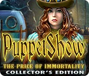 puppetshow: the price of immortality collector's edition