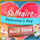 Solitaire Match 2 Cards Valentine's Day