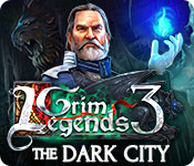 Grim Legends 3: The Dark City