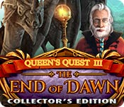 Queen's Quest III: End of Dawn Collector's Edition