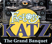 Factory Katz: The Grand Banquet game feature image