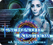 Enchanted Kingdom: A Stranger's Venom