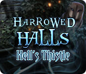 Harrowed Halls: Hell's Thistle