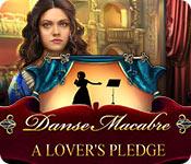 Danse Macabre: A Lover's Pledge