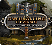 The Enthralling Realms: The Blacksmith's Revenge