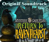 Mystery Case Files: Return to Ravenhearst Original Soundtrack