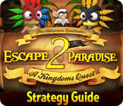 Escape From Paradise 2: A Kingdom's Quest Strategy Guide game feature image