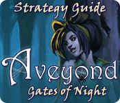 aveyond: gates of night strategy guide