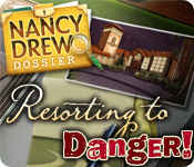 Nancy Drew Dossier: Resorting to Danger
