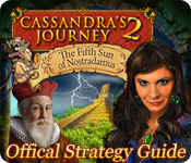 cassandra's journey 2: the fifth sun of nostradamus strategy guide