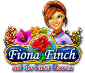 Fiona Finch and the Finest Flowers