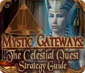 mystic gateways: the celestial quest strategy guide
