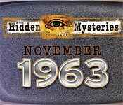 hidden mysteries: november 1963