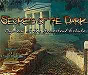secrets of the dark: mystery of the ancestral estate full version