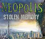 neopolis: stolen memory collector's edition walkthrough