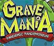 Grave Mania: Pandemic Pandemonium Walkthrough 2