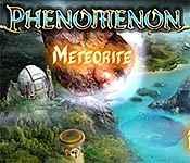 Phenomenon: Meteorite Walkthrough