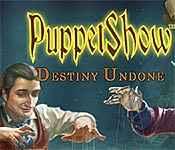 PuppetShow: Destiny Undone Walkthrough
