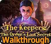 The Keepers: The Order's Last Secret Walkthrough 2