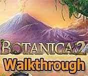 Botanica 2 Walkthrough
