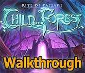 rite of passage: child of the forest walkthrough