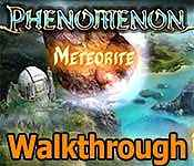 Phenomenon: Meteorite Walkthrough 3