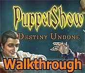 PuppetShow: Destiny Undone Walkthrough 10