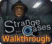 Strange Cases: The Faces Of Vengeance Walkthrough