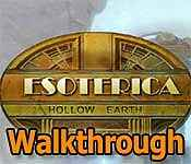 Esoterica: Hollow Earth Walkthrough