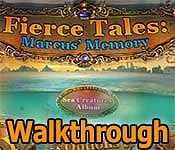 Fierce Tales: Marcus' Memory Walkthrough
