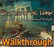 Secrets Of The Dark: Mystery Of The Ancestral Estate Walkthrough 3