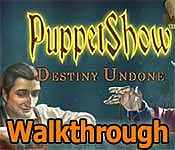 PuppetShow: Destiny Undone Walkthrough 21